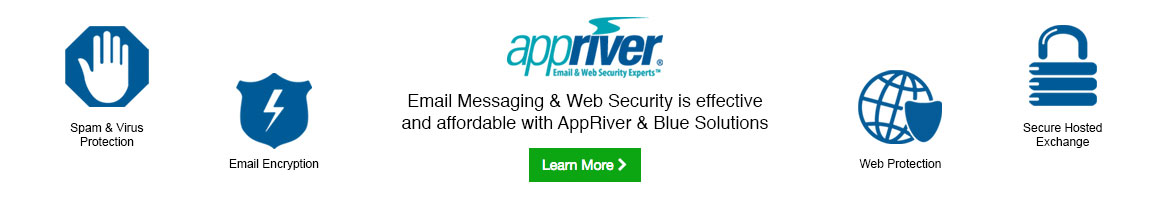 Banner - Appriver - Email Messaging & Web Security is effective  and affordable with AppRiver & Blue Solutions