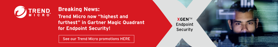 "Banner - Trend Micro now ""highest and furthest"" in Gartner Magic Quadrant for Endpoint Security!"